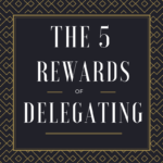 5-rewards-of-delegating